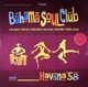 Bahama Soul Club Havana '58 (2LP+CD)