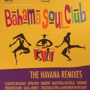 Bahama Soul Club - The Havana Remixes (180g LP) (Buyú Records)