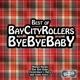 Bay City Rollers Bye Bye Baby-Best Of