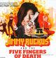 Big Pimp Jones Jimmy Ruckus & The Five Fingers Of Death