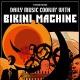 Bikini Machine Daily Music Cookin' With