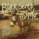 Blackberry Smoke Holding All The Roses'