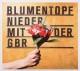 Blumentopf Nieder Mit Der GBR (Deluxe Edition)