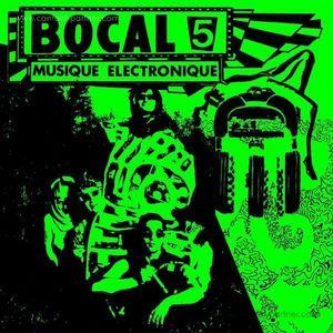 Bocal 5 - Musique Ilectronique (dark entries)