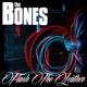 Bones,The Flash The Leather (Ltd.Digi)