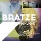 Bratze Highlight