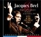 Brel,Jacques Enregistrement Public A L'Olympia 1