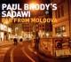 Brody,Paul's Sadawi Far From Moldova