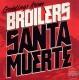 Broilers Santa Muerte
