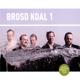 Brosd Koal 1
