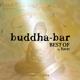 Buddha Bar Presents/Various Best Of Buddha Bar (1997-2013)