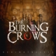 Burning Crows,The Behind The Veil