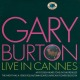 Burton,Gary Live In Cannes