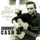 Cash,Johnny The Gospel According To Johnny Cash