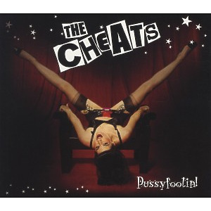 Cheats,The - Pussyfoolin (FLYING DOLPHIN DISTRIBUTED LABELS)