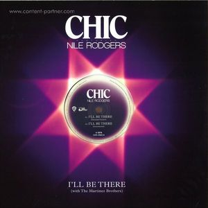 Chic Feat. Nile Rodgers - I'll Be There (12'') (Parlaphone)