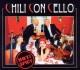 Chili Con Cello Hot & Spicy