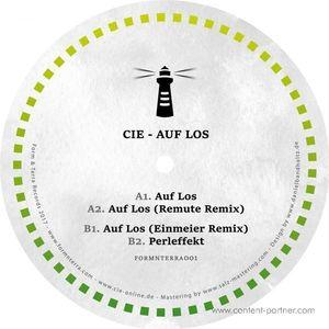 Cie - Auf Los (incl. Remute & Einmeier Remixes (Form & Terra Records)