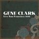 Clark,Gene Live San Francisco 1978