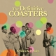 Coasters,The The Definitive Coasters (A Sides &