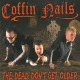 Coffin Nails The Dead Don't Get Older