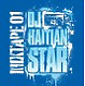 DJ Haitian Star Mixtape 01 (Digipak)