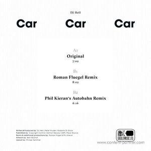 DJ Hell - Car Car Car (incl. Roman Flügel, Phil Ki