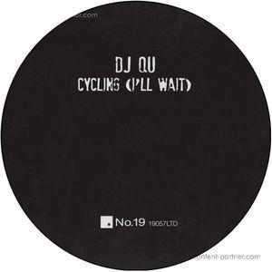 DJ Qu - Cycling - I'll Wait   VINYL ONLY