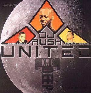 DJ Rush / J. Fernandes & Huma-Noyd - United! (back in stock) (kne deep)