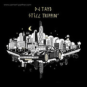 dj-taye-still-trippin