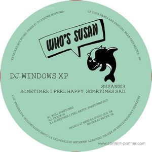 DJ Windows XP - Sometimes I Feel Happy, Sometimes Sad