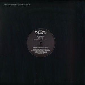 Dave Tarrida - Dopesick Ep