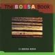 De Farias,Viviane/Linss,Yara/Da Silva,Ju The Bossa Book (15x Bossa Nova)