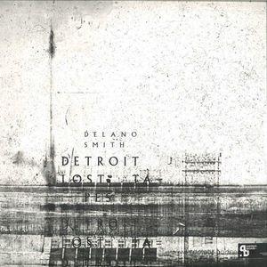 Delano Smith - Detroit Lost Tapes (3x12'' Vinyl Only) (sushitech)