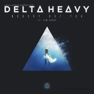 Delta Heavy - Nobody But You (ft. Jem Cooke) (Ram Records)