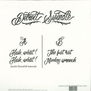 Detroit Swindle - Huh, What! Ep