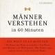 """Die Welt In 60 Minuten/Troni,Angela M""""nner Verstehen In 60 Minuten"""