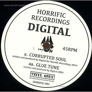 Digital - Corrupted Soul & Glue Tune (Vinyl Only) (Horrific Recordings)