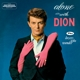 Dion Alone With Dion+Lovers Who Wander