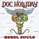 Doc Holliday Rebel Souls