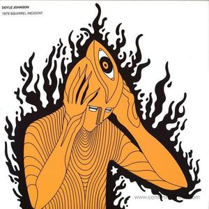 Doyle Johnson - 1979 Squirrel Incident (Howl Records)