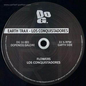Earth Trax - Los Conquistadores (dopeness galore)