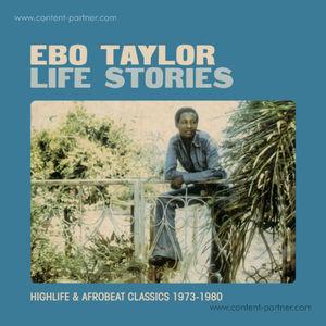Ebo Taylor - Life Stories 1973 - 1980 (2LP repress/Ga (Strut)