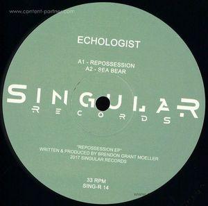 Echologist - Repossession EP (Singular records)
