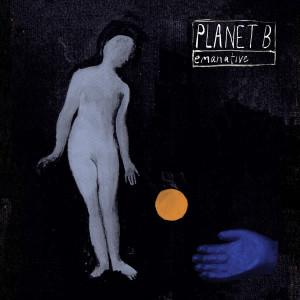 Emanative - Planet B (Nutriot)