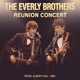 Everly Brothers,The Reunion Concert