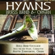 Excelsior,Brass Band Hymns for Brass Band and Organ