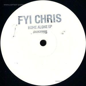 FYI Chris - Home Alone (church)