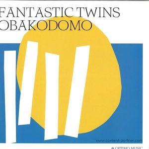 Fantastic Twins - Obakodomo (Optimo Music)