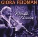 Feidman,Giora Klassik Klezmer